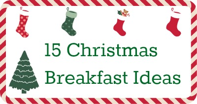 15 Christmas breakfast ideas