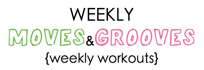 weekly moves and grooves