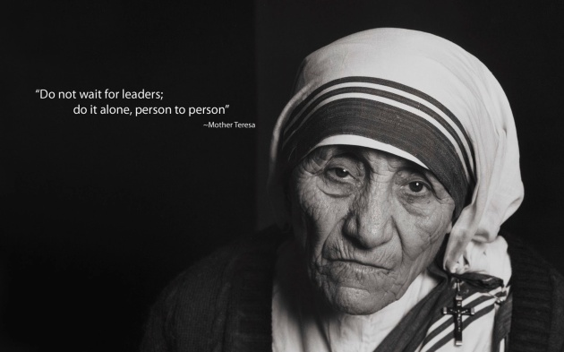 mother-teresa-do-not-wait-for-leaders